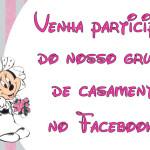 Grupo para Noivas e Casamento no Facebook!!!