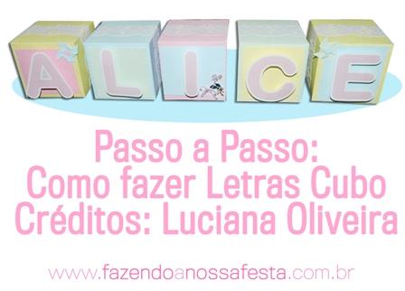 Passo a Passo: Como fazer Letras Cubo para Festa Infantil: