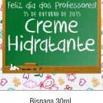 Rótulo Creme Hidradante Dia dos Professores