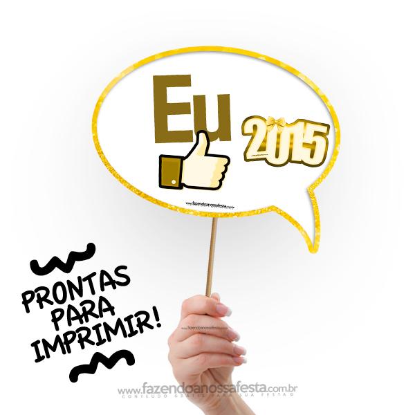 Vamos imprimir e arrasar na festa de ano novo com as Plaquinhas Divertidas de Ano Novo - 2015 !