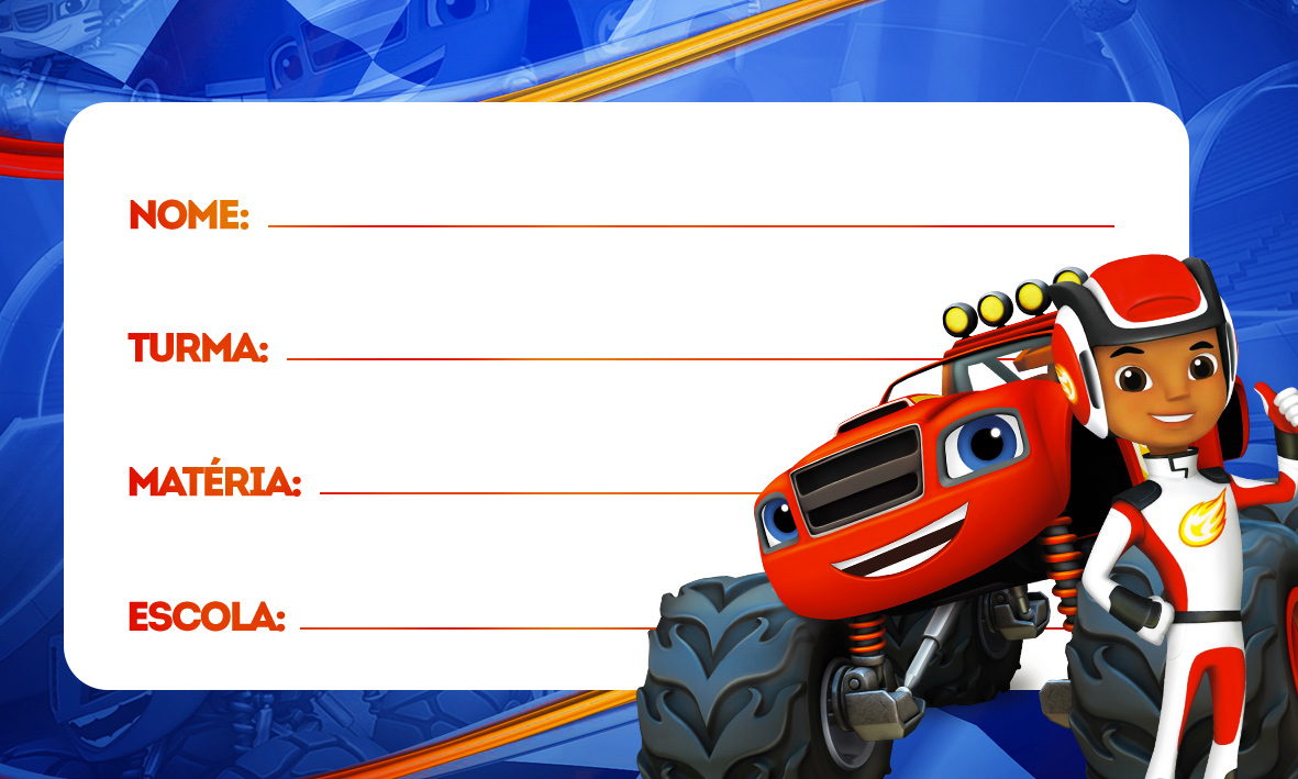 Etiqueta Volta as Aulas Blaze and Monster Machines 77