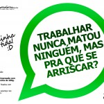 Plaquinhas Divertidas Whatsapp 26