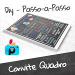 Como fazer Convite Quadro (Chalkboard) – DIY usando PicsArt