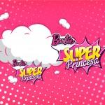 Convite ou Moldura Barbie Super Princesa Rosa