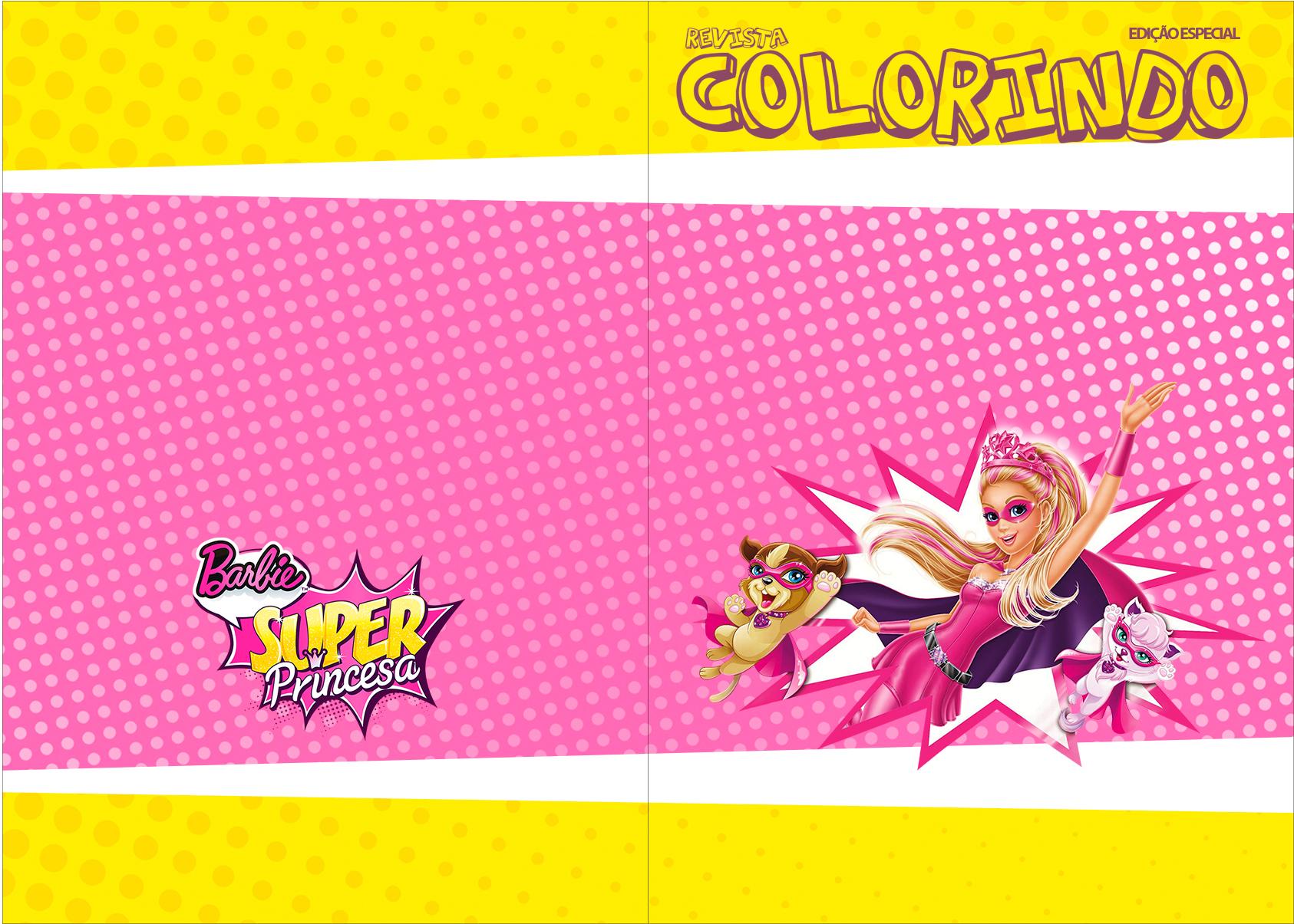 Revista Colorindo Barbie Super Princesa Rosa Fazendo A Nossa Festa