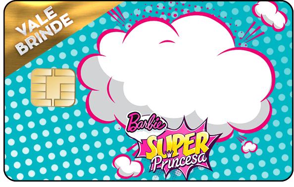 Vale Brinde Barbie Super Princesa