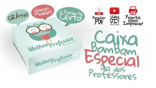Caixa de Bombom para o Dia dos Professores - Grátis