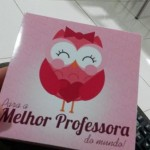 Caixa de Bombom Dia do Professores - Pronta 6