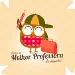 Caixa de Bombom Dia dos Professores Melhor Professora Coruja Amarelo
