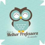 Caixa de Bombom Dia dos Professores Melhor Professora Coruja Azul