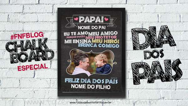 Chalkboard para Dia dos Pais Grátis - Blog Fazendo a Nossa Festa