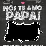 Quadro Chalkboard Dia dos Pais 6
