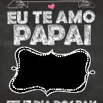 Quadro Chalkboard Dia dos Pais 7