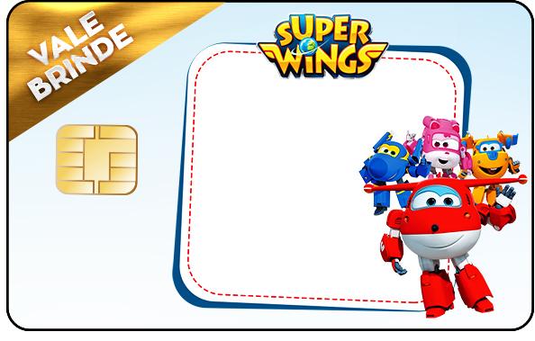 Vale Brinde Super Wings