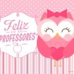 Cartão Feliz Dia dos Professores Corujinha