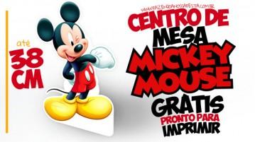 Centro de Mesa Mickey Mouse - Grátis para Imprimir