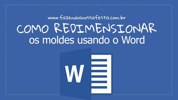 Como redimensionar os moldes no Word