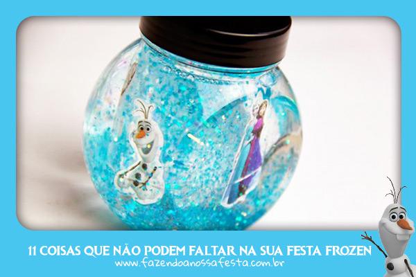 Dica 11 Globo de Neve Frozen