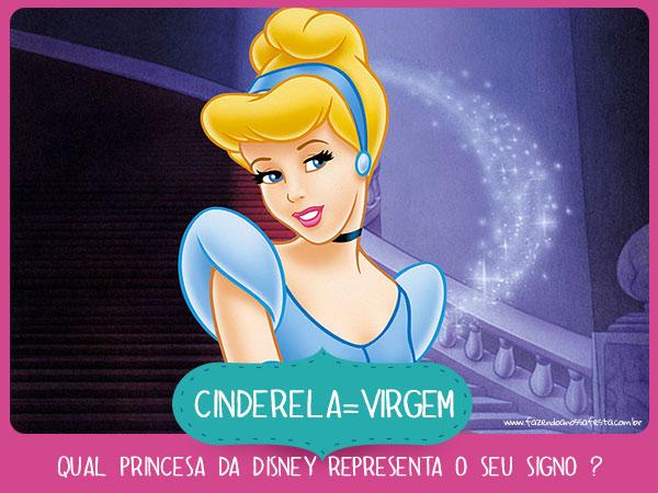 Cinderela de Virgem - Qual princesa da Disney representa o seu