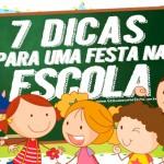7 Dicas para Organizar uma Festa Infantil na Escola