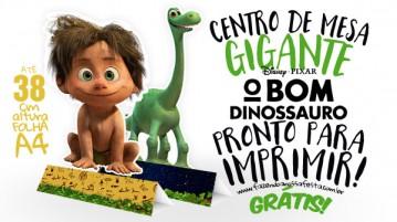 Centro de Mesa O Bom Dinossauro para Imprimir