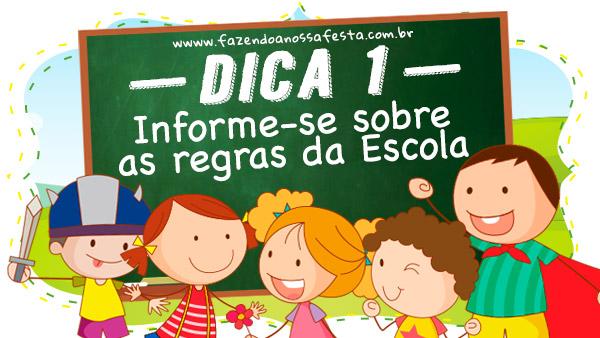 Dica 1 - 7 Dicas para organizar uma festa infantil na escola