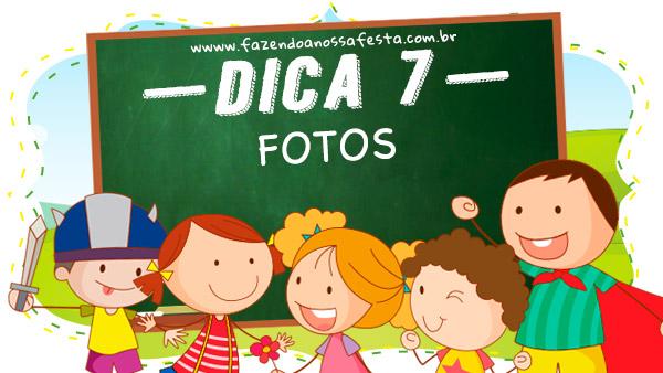 Dica 7 - 7 Dicas para Organizar uma Festa Infantil na Escola