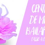 Centro de Mesa Bailarina Modelo