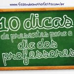 Dia dos Professores Lembrancinhas 10 dicas Rápidas e Baratas