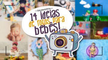 Ideias de ensaios fotográficos para bebês