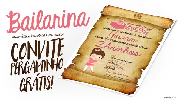 ec16b39faf Convite Pergaminho Bailarina Grátis para Imprimir