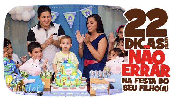 22 dicas para não errar na festa do seu filho 7
