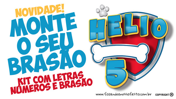 Kit Brasão Patrulha Canina Fazendo a Nossa Festa