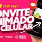 Como fazer convite animado no celular video