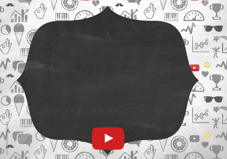 Convite Chalkboard Festa Youtube 7