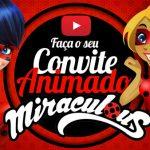 Convite Animado Virtual Miraculous Ladybug Grátis para Baixar