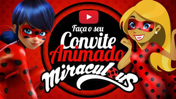 Convite Animado Virtual Miraculous Ladybug