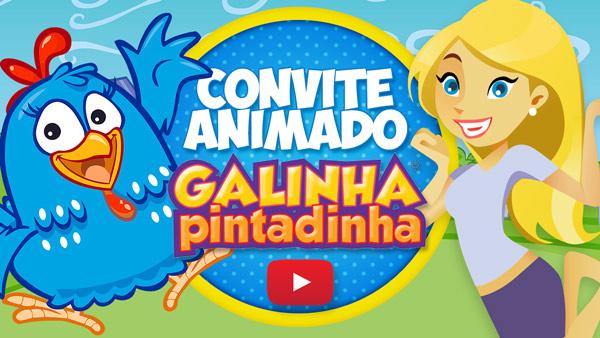 Convite Animado Virtual Galinha Pintadinha