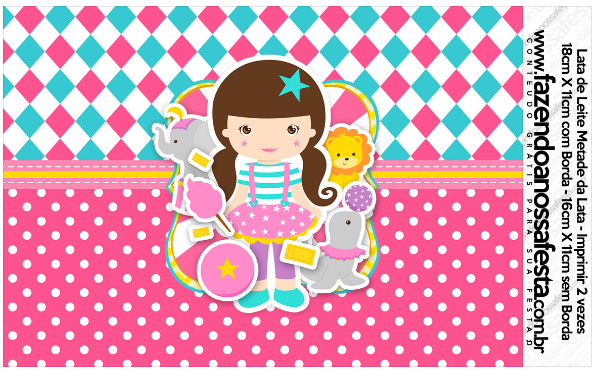 Lata de leite Circo Menina Kit festa