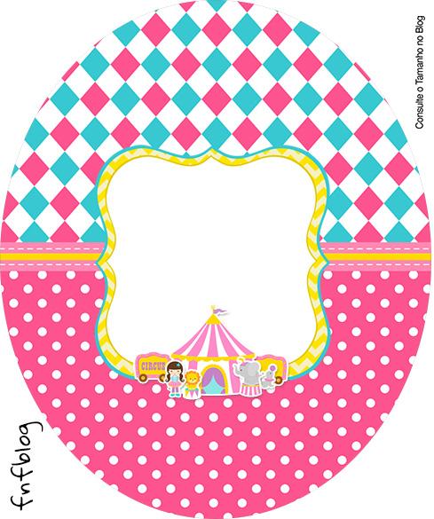 Rotulo Tubete Oval Circo Menina Kit Festa