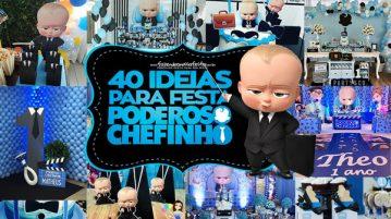 40 Ideias para Festa Poderoso Chefinho