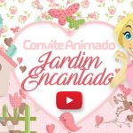 Convite Animado Virtual Jardim Encantado Grátis para Baixar
