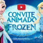 Convite Animado Virtual Frozen Grátis para Baixar e Personalizar