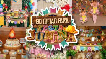 60 ideias para festa junina