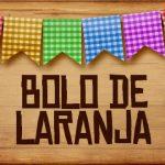 Plaquinhas de Comida para Festa Junina Bolo de Laranja