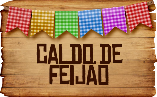 Plaquinhas de Comida para Festa Junina Caldo de Feijao