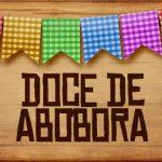 Plaquinhas de Comida para Festa Junina Doce de Abobora