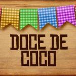 Plaquinhas de Comida para Festa Junina Doce de Coco