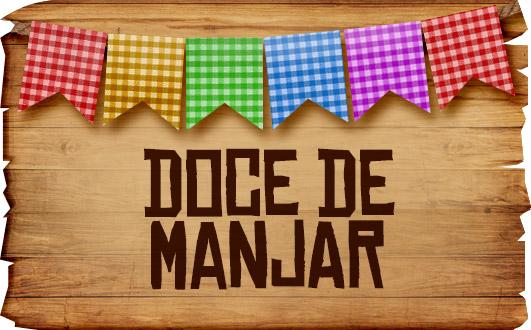 Plaquinhas de Comida para Festa Junina Doce de Manjar