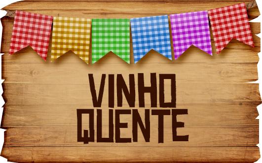 Plaquinhas de Comida para Festa Junina Vinho Quente